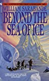 Beyond the Sea of Ice: The First Americans, Book 1 (First Americans Saga)
