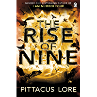 The Rise of Nine: Lorien Legacies Book 3