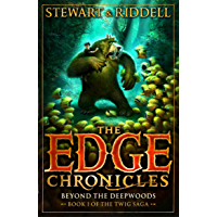 The Edge Chronicles 4: Beyond the Deepwoods: First Book of Twig (Twig saga)