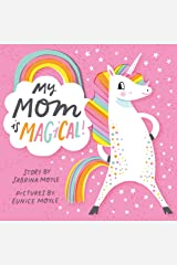 My Mom Is Magical (A Hello!Lucky Book) Kindle Edition