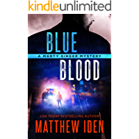Blueblood: A Marty Singer Mystery (Marty Singer series Book 2)