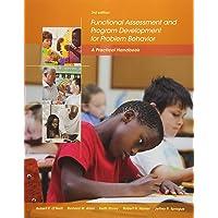 Functional Assessment and Program Development for Problem Behavior : A  Practical Handbook