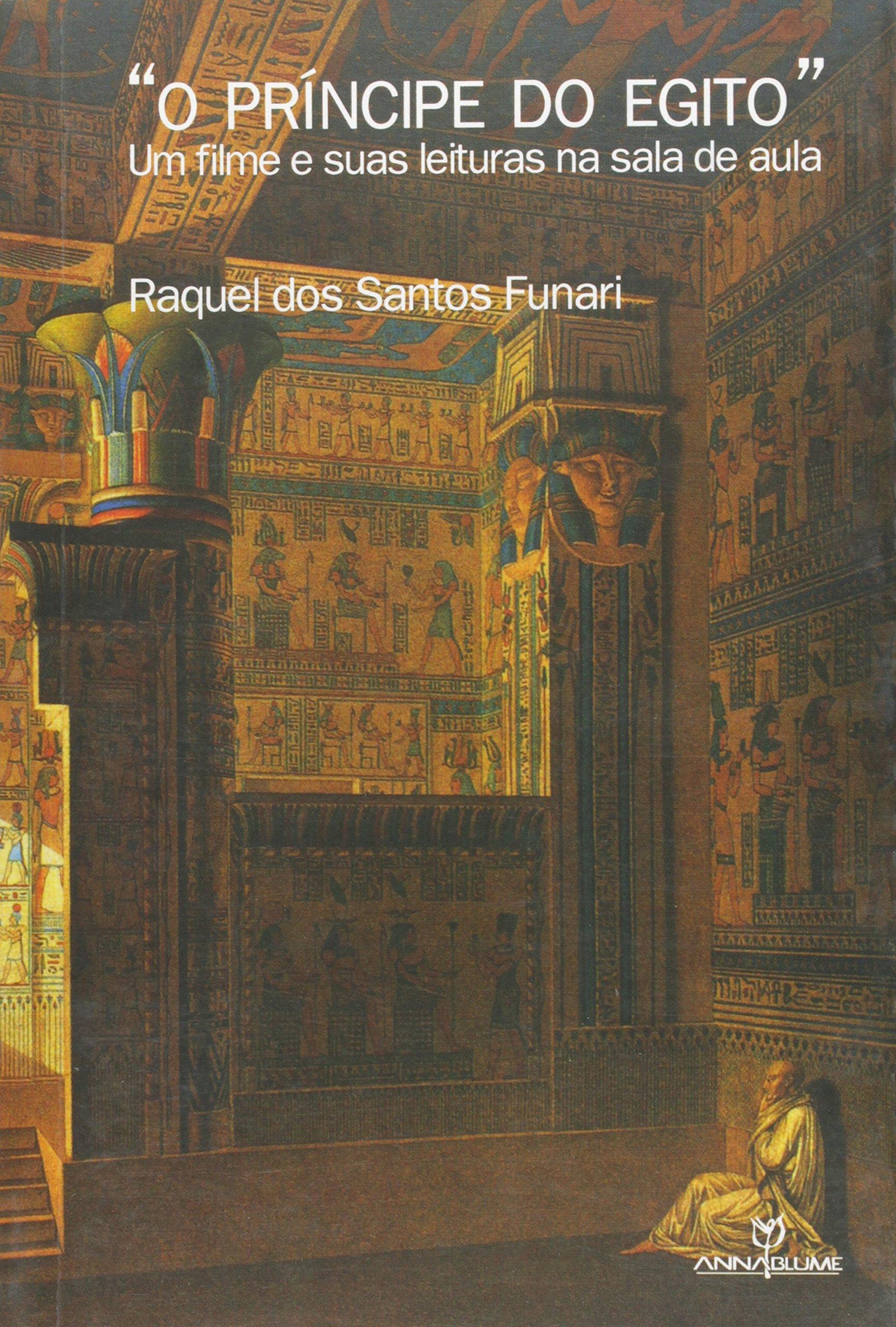 Principe Do Egito O Um Filme E Suas Leituras Na Sala De Aula