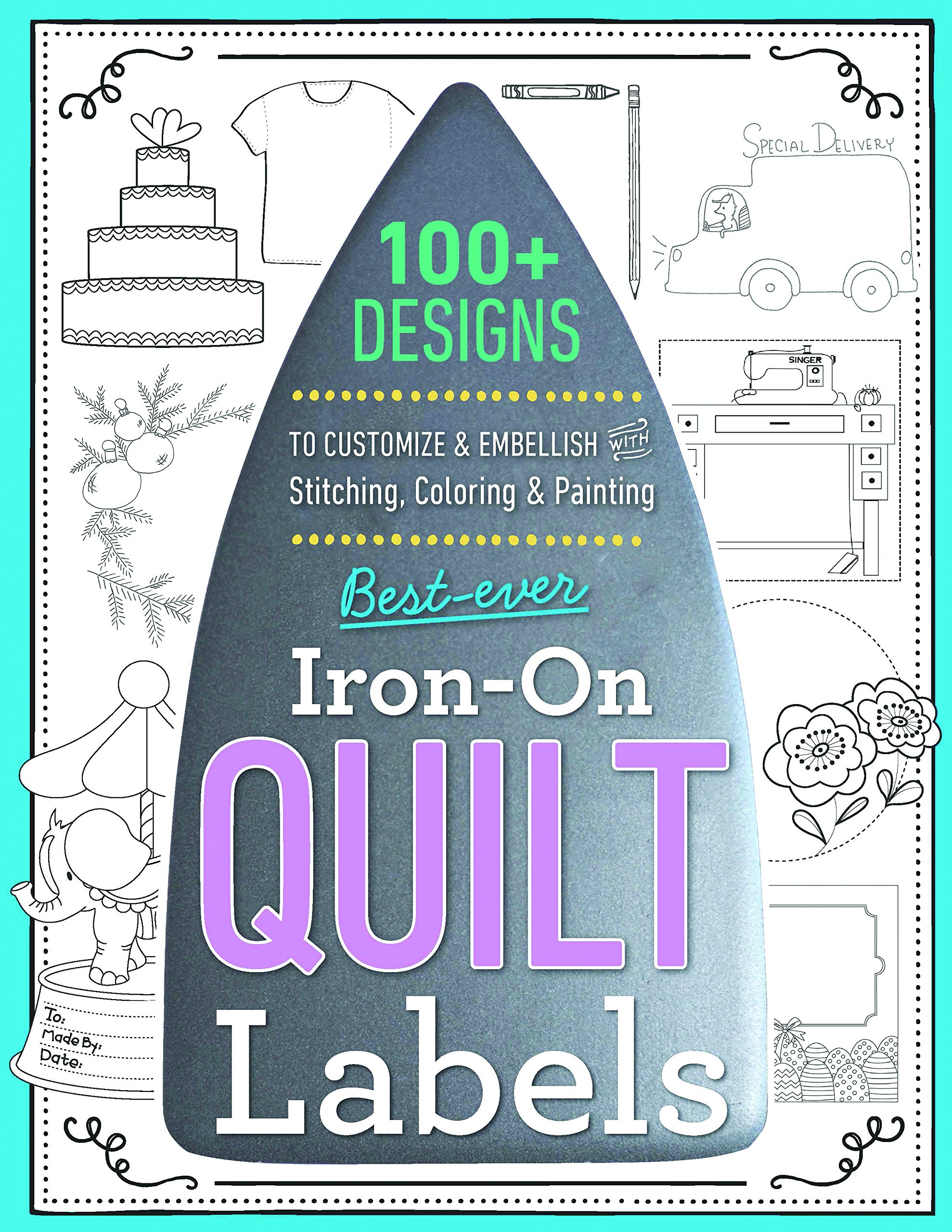 graphic relating to Printable Quilt Labels identified as Least difficult-At any time Iron-Upon Quilt Labels: 100+ Styles in direction of Personalize