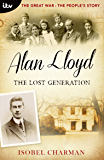 The Great War: The People's Story - Alan Lloyd: The Lost Generation