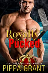 Royally Pucked (The Copper Valley Thrusters Book 2) Kindle Edition