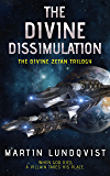 The Divine Dissimulation (The Divine Zetan Trilogy Book 1)