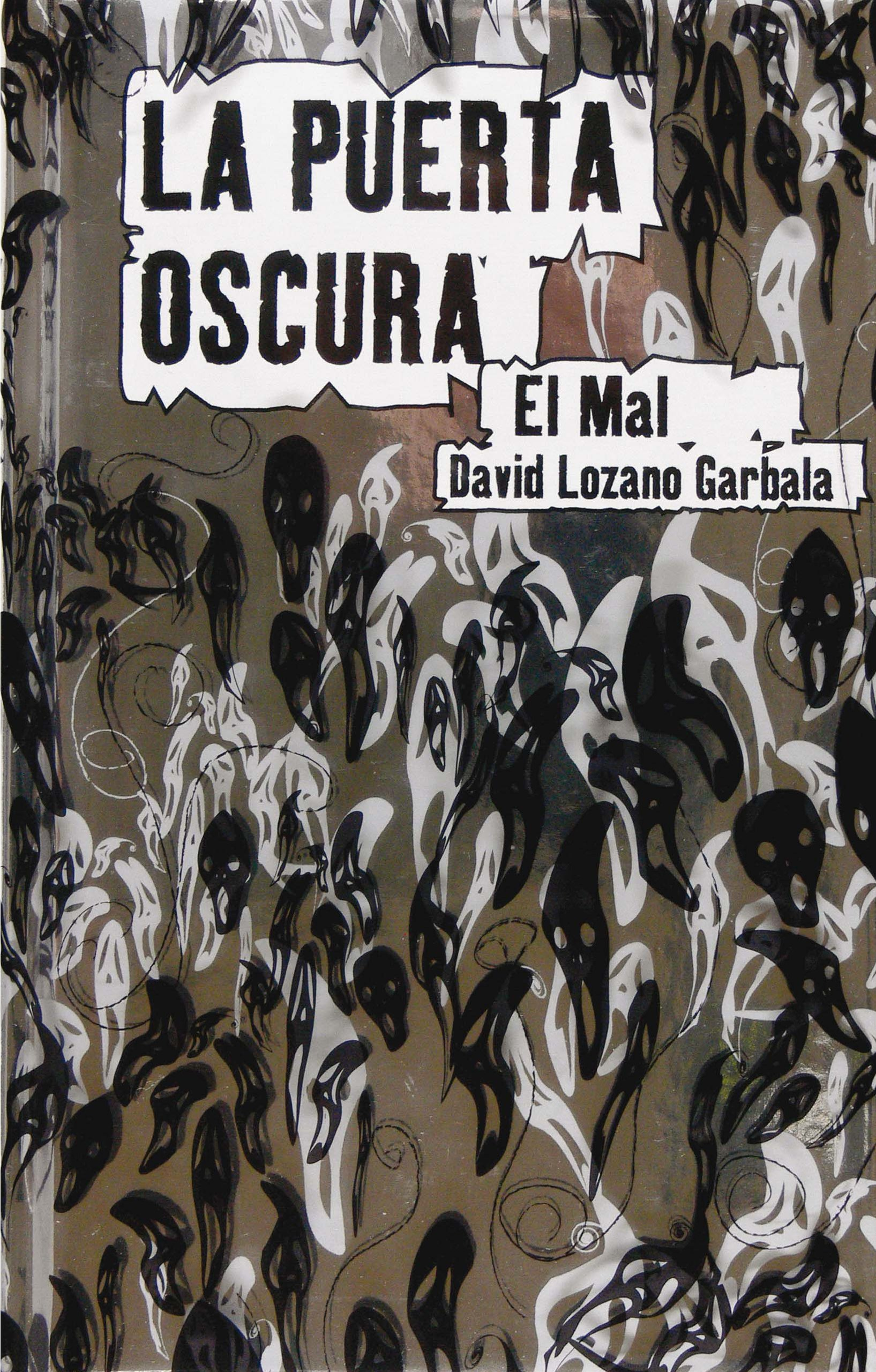El mal / The Evil (La Puerta Oscura / the Dark Door) (Spanish Edition) pdf