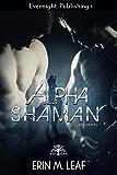 Alpha Shaman (Bad Oak Boys Book 2)