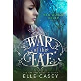 New World Order (War of the Fae Book 4)