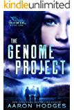 The Genome Project (The Evolution Gene Book 1)