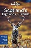 Scotland's Highlands & Islands - 3ed - Anglais