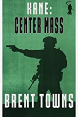 Kane: Center Mass: (Fear The Reaper Book 2) Kindle Edition
