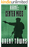 Kane: Center Mass: (Fear The Reaper Book 2)