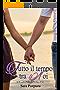 Tutto il tempo tra noi (A time for love Trilogy Vol. 3)
