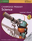 Cambridge primary science. Learner's book. Per la Scuola media. Con espansione online: Cambridge Primary Science Stage 5 Learner's Book