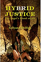 Hybrid Justice (Angel's Blood Book 2) Kindle Edition