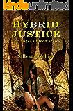 Hybrid Justice (Angel's Blood Book 2)