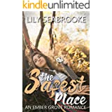 The Safest Place (Ember Grove Romances Book 2)