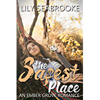 The Safest Place (Ember Grove Romances Book 2) (English Edition)
