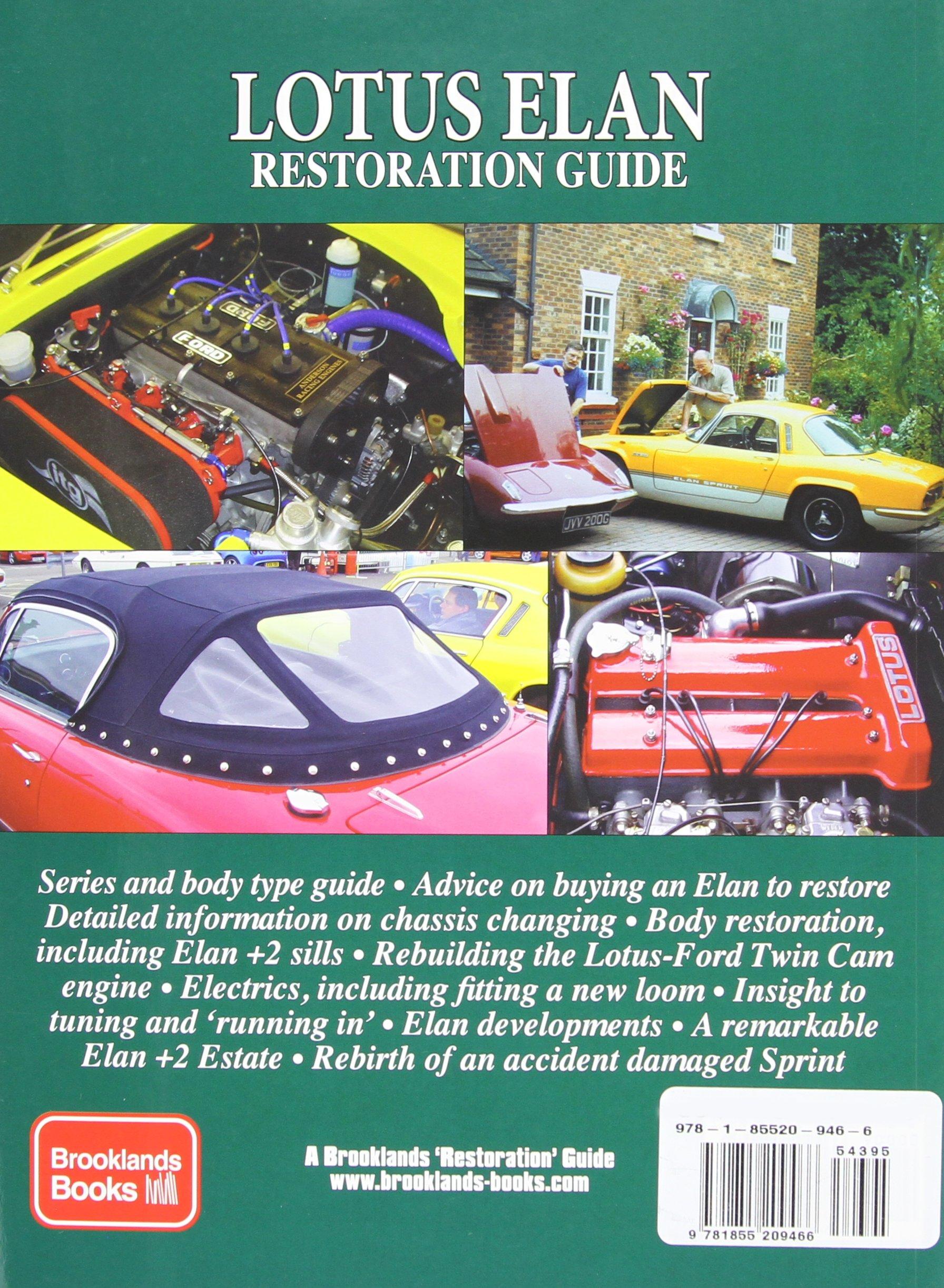 Lotus Elan Restoration Guide New Enlarged Edition Including 2 /& Sprint Buying