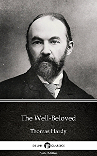 A pair of blue eyes annotated ebook thomas hardy james abbott the well beloved by thomas hardy illustrated delphi parts edition thomas fandeluxe Document