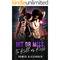 Hit or Miss, to Kill or Kiss (Heroes of Port Dale Book 2)