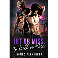 Hit or Miss, to Kill or Kiss (Heroes of Port Dale Book 2) (English Edition)