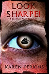 Look Sharpe!: A Caribbean Pirate Adventure - Novella (Valkyrie Series Book 1) Kindle Edition