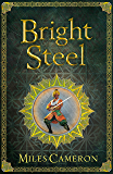 Bright Steel: Masters and Mages Book Three (Masters & Mages 3) (English Edition)