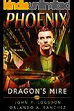 Dragon's Mire: A Zeke Phoenix Supernatural Thriller (Badlands Paranormal Police Department Book 4)