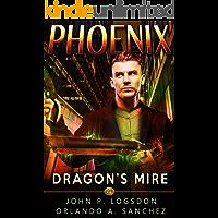 Dragon's Mire: A Zeke Phoenix Supernatural Thriller (Badlands Paranormal Police Department Book 4) book cover