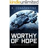 Worthy of Hope (Humanity Ascendant Book 3)