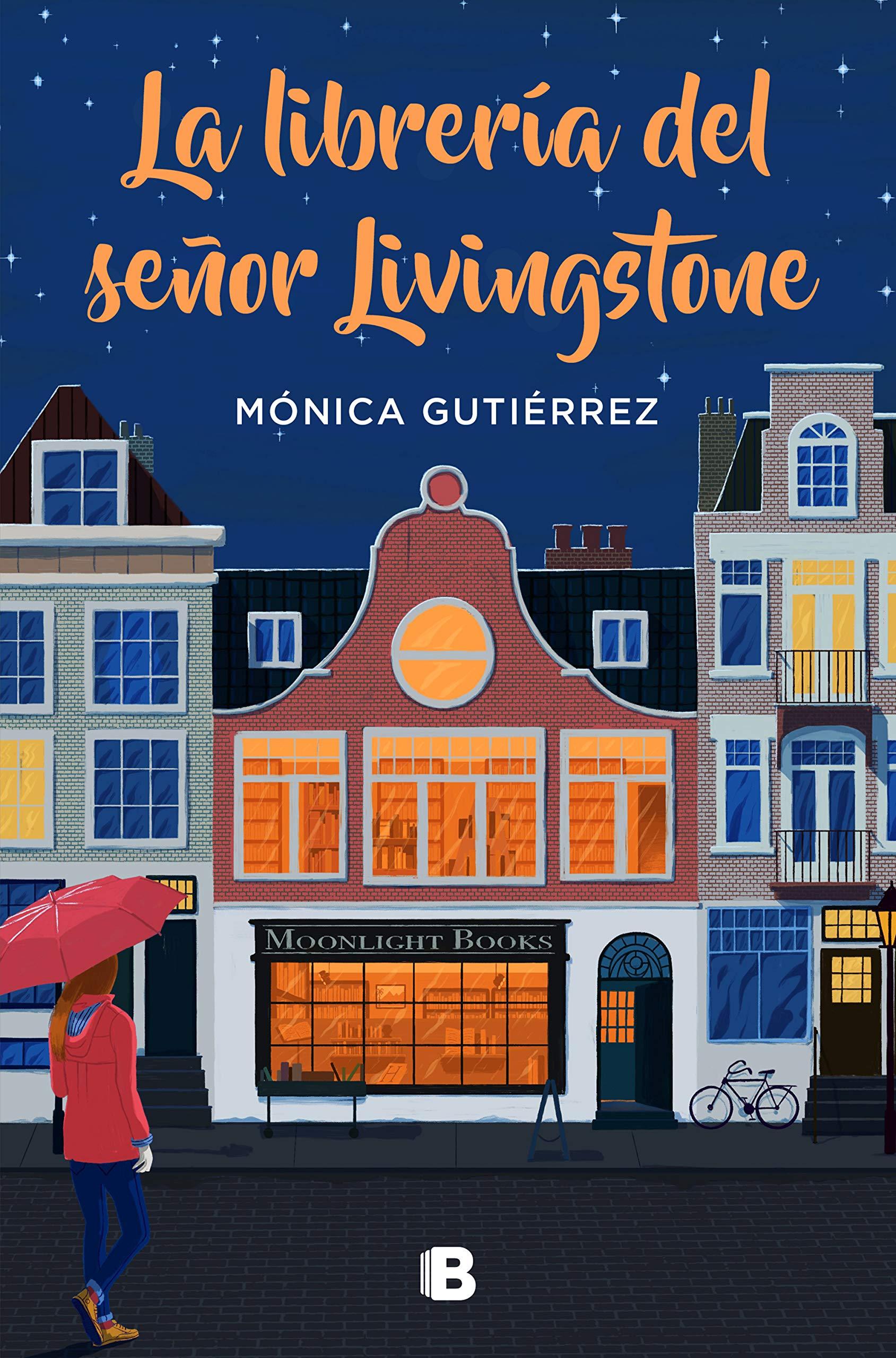 La librería del señor Livingstone (Ediciones B): Amazon.es: Gutiérrez, Mónica: Libros