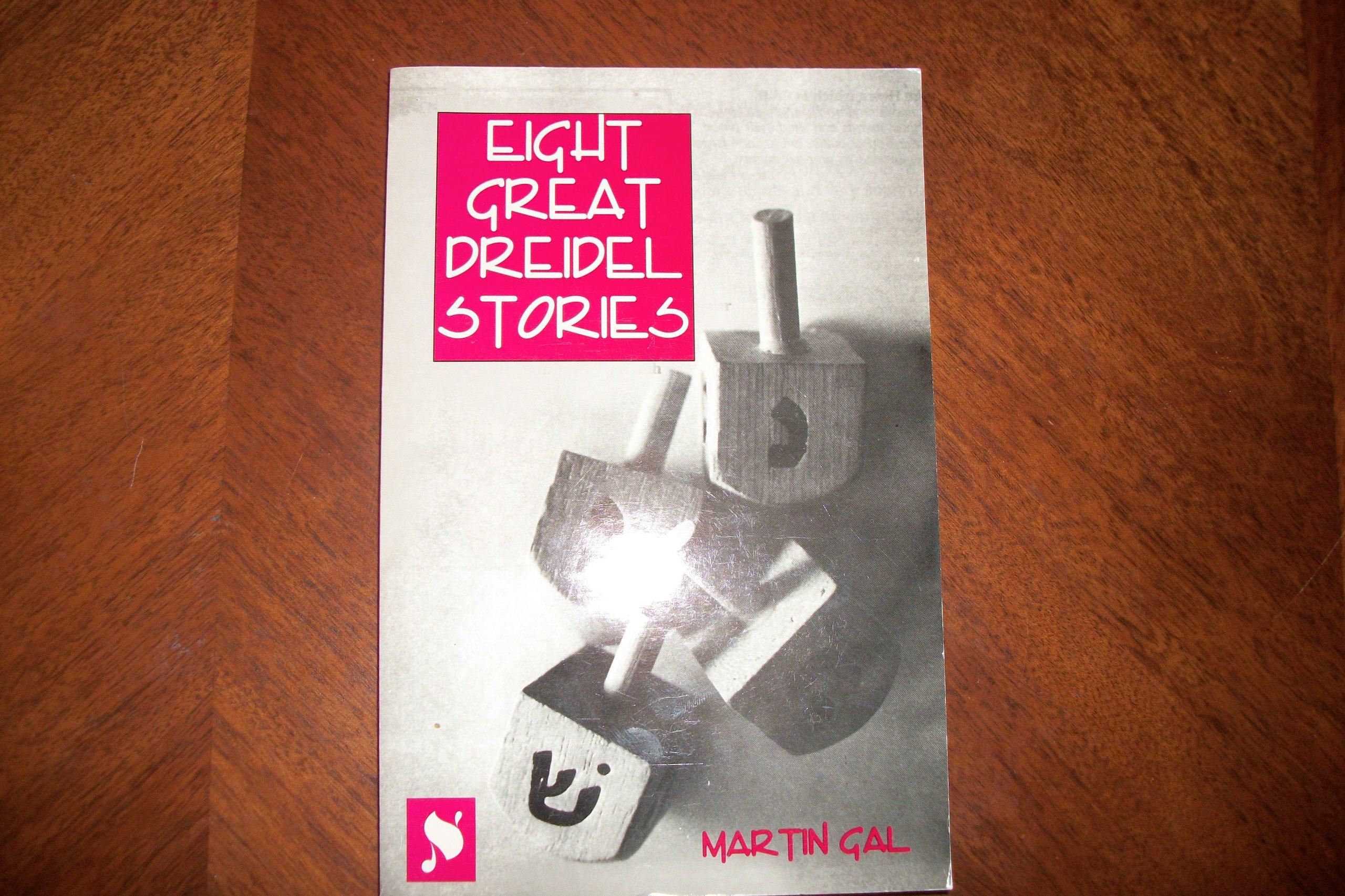 Eight Great Dreidel Stories