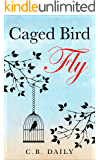 Caged Bird Fly
