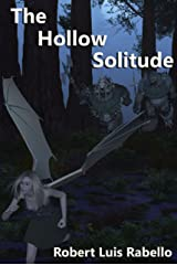 The Hollow Solitude Kindle Edition