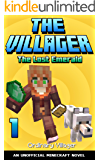The Villager: The Lost Emerald: An Unofficial Minecraft Novel