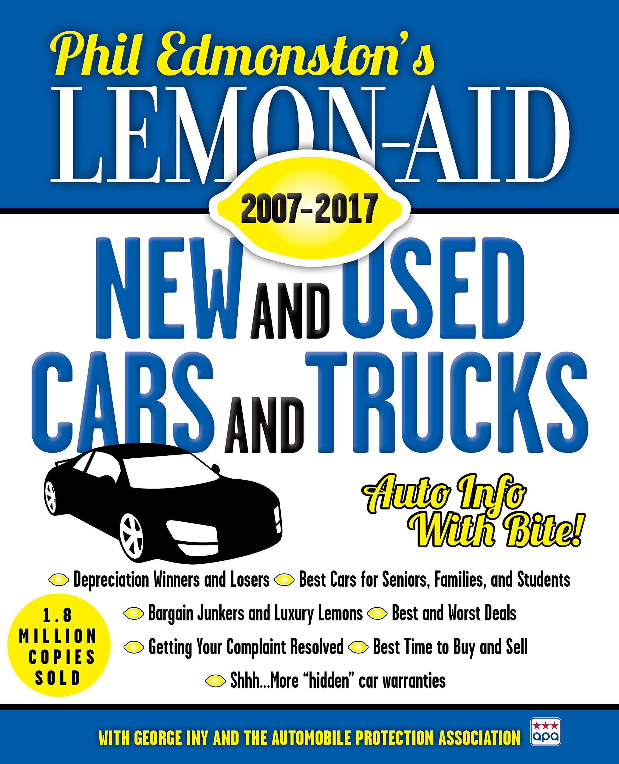 Lemon-Aid New and Used Cars and Trucks 2007-2017: Phil Edmonston ...