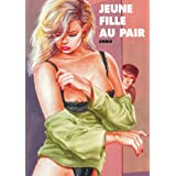 Jeune fille au pair (French Edition)
