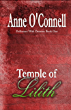 Temple of Lilith (Dalliances With Demons Book 1)