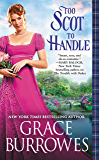 Too Scot to Handle (Windham Brides)