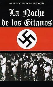La noche de los Gitanos (Spanish Edition)