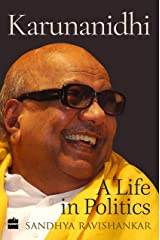 Karunanidhi: A Life in Politics (City Plans) Hardcover
