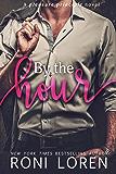 By the Hour: A Pleasure Principle Novel (The Pleasure Principle Series Book 2)