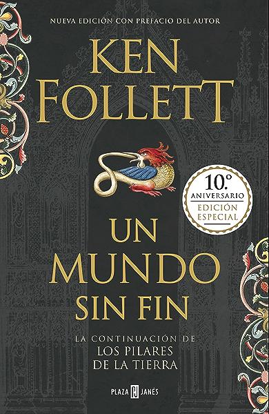 Un mundo sin fin (edición 10º aniversario) (Saga Los pilares de la Tierra 2) eBook: Follett, Ken: Amazon.es: Tienda Kindle