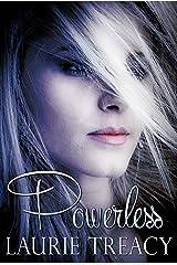 Powerless: a YA/NA Paranormal novella Kindle Edition
