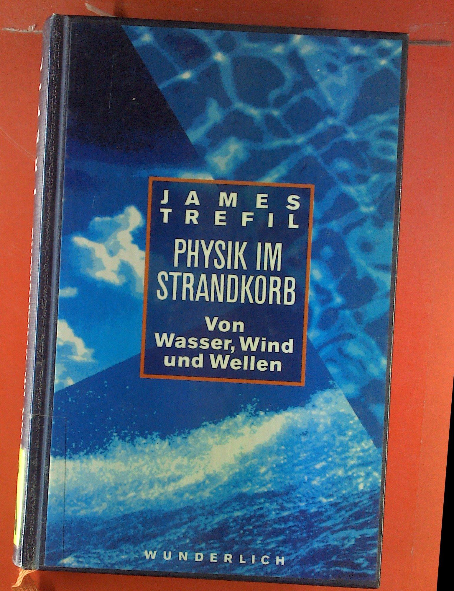 Physik im Strandkorb. Von Wasser Wind und Wellen
