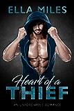 Heart of a Thief (An Unforgivable Romance Book 1) (English Edition)