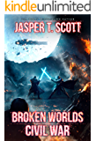 Broken Worlds (Book 3): Civil War